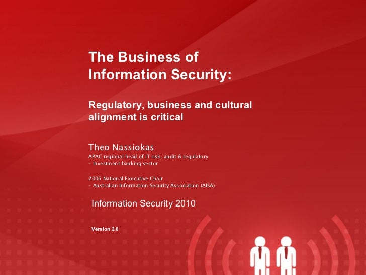 The Business of Information Security: Theo Nassiokas APAC regional head of IT risk, audit & regulatory –  Investment banki...