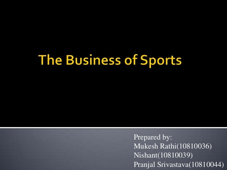 The business of sports 36 39_44