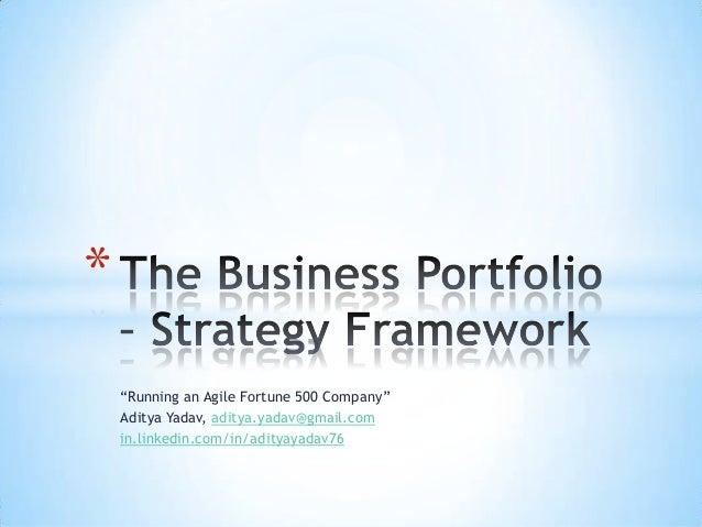 The Business Portfolio - Strategy Framework - Aditya Yadav