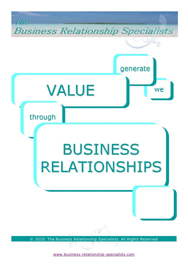 © 2010, The Business Relationship Specialists. All Rights Reserved               www.business-relationship-specialists.com