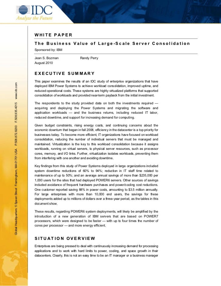 WHITE P APER                                                               The Business Value of Large-Scale Server Consol...
