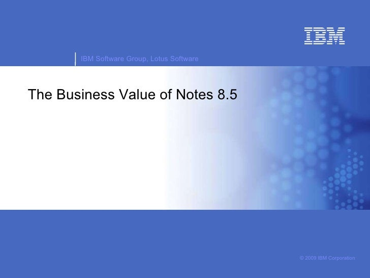 The business value of notes 8.5.1