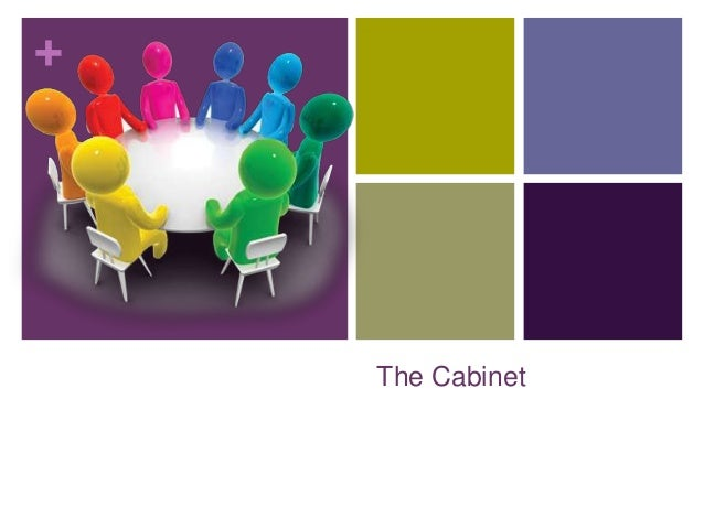 +    The Cabinet