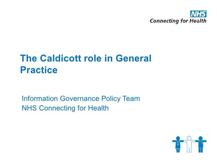 The caldicott role in general practice vo presentation