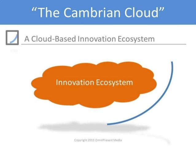 The cambrian cloud introduction: major trends research notes