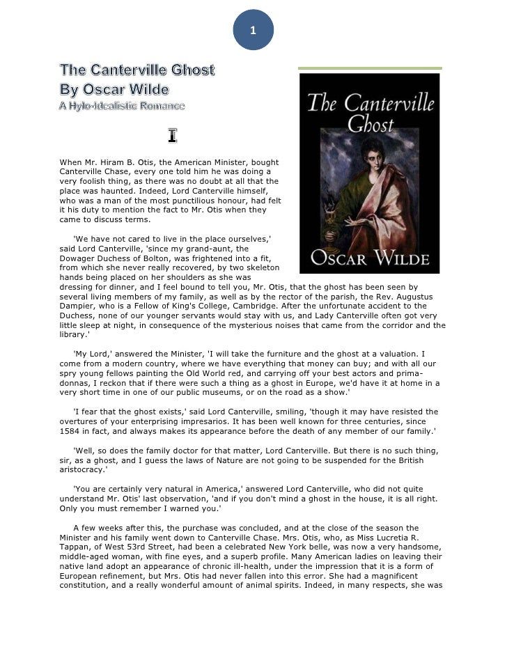 plotthe canterville ghost is a short Another theme that wilde explores in this short story is related to aesthetics and how the different characters relate to the ghost's art of gothic horror.
