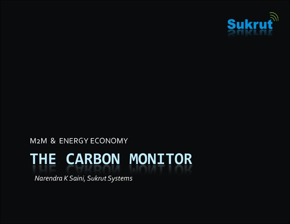 The Carbon Monitor: M2M and concept for carbon billing toward carbon neutral world