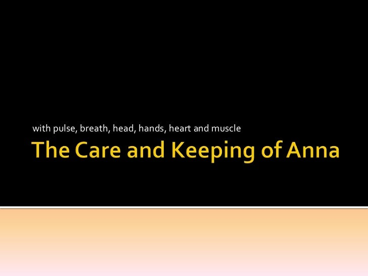 The Care and Keeping of Anna
