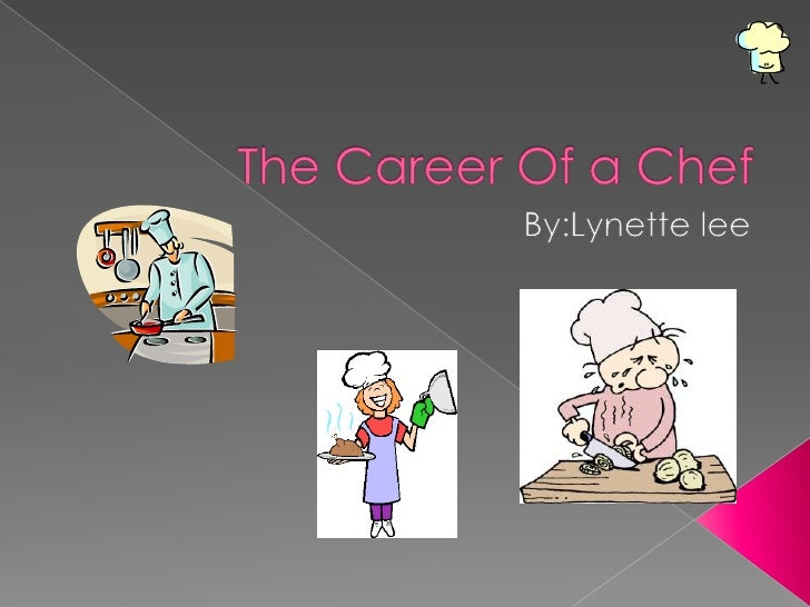 The Career Of A Chef