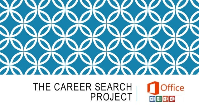 THE CAREER SEARCH PROJECT