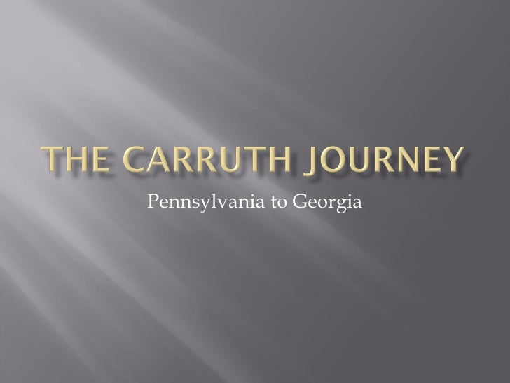 The Carruth Journey