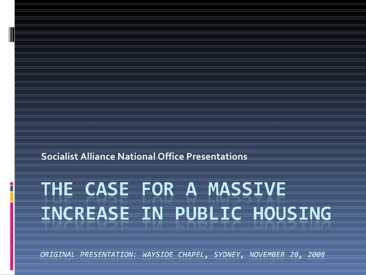 The Case For A Massive Increase In Public Housing