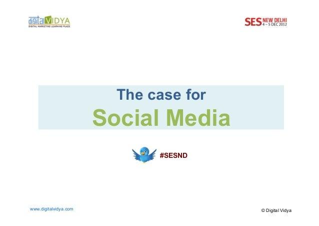 The case for Social Media Marketing - SES New Delhi