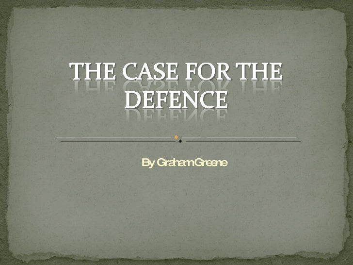 case defence graham greene essay