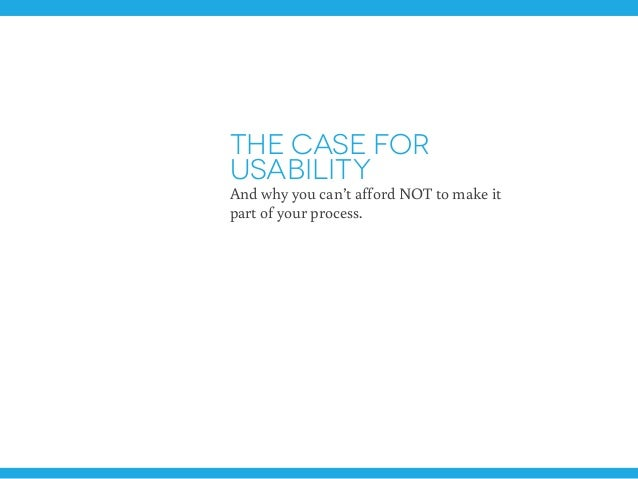 The case for usability