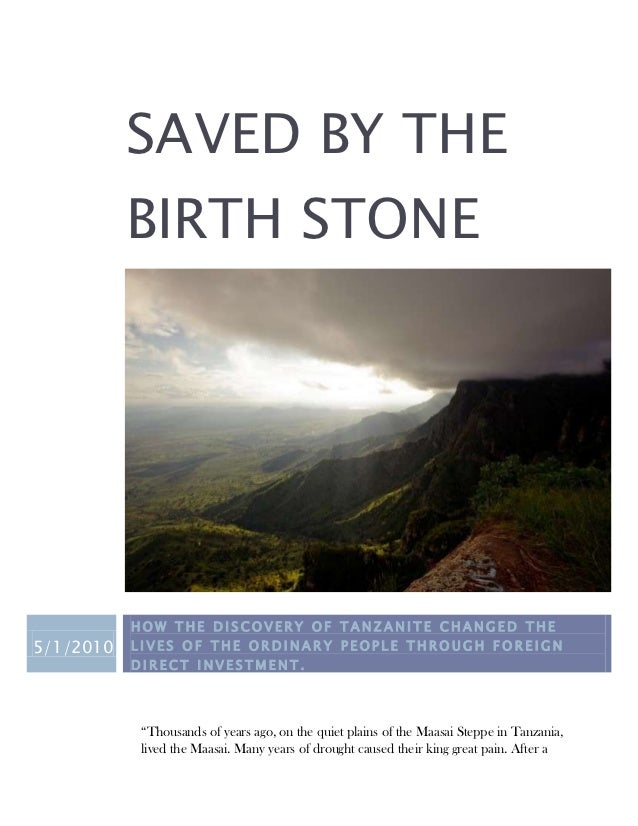 SAVED BY THE           BIRTH STONE           HOW THE DISCOVERY OF TANZANITE CHANGED THE5/1/2010   LIVES OF THE ORDINARY PE...