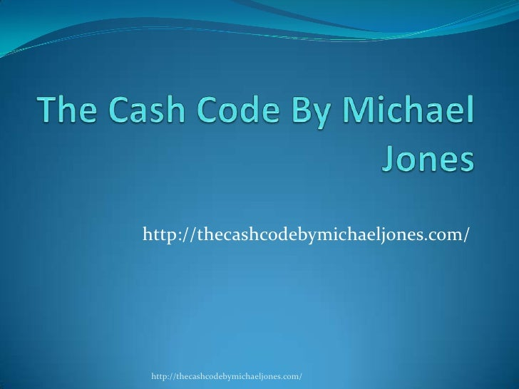 The cash code by michael jones
