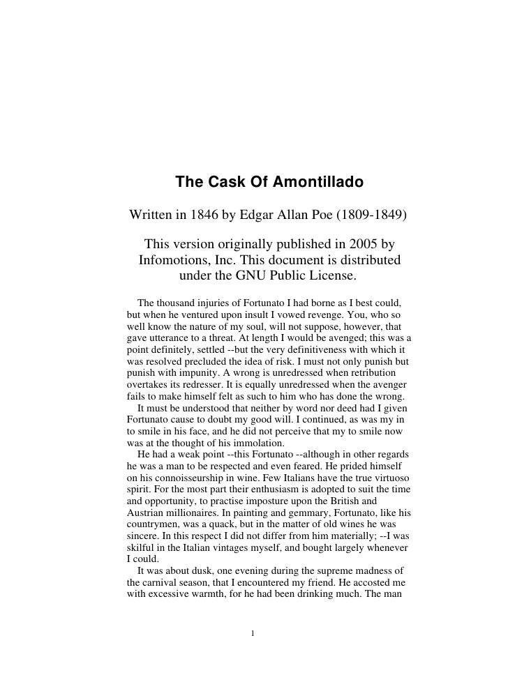 The Cask Of Amontillado  Written in 1846 by Edgar Allan Poe (1809-1849)     This version originally published in 2005 by  ...