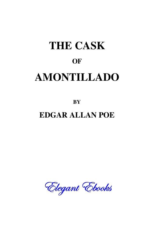 THE CASK OF AMONTILLADO BY EDGAR ALLAN POE 77^^WWYYSS``ff77TTaaaa]]ee