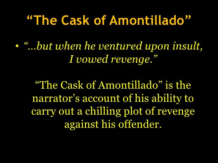Revenge essay the cask of amontillado