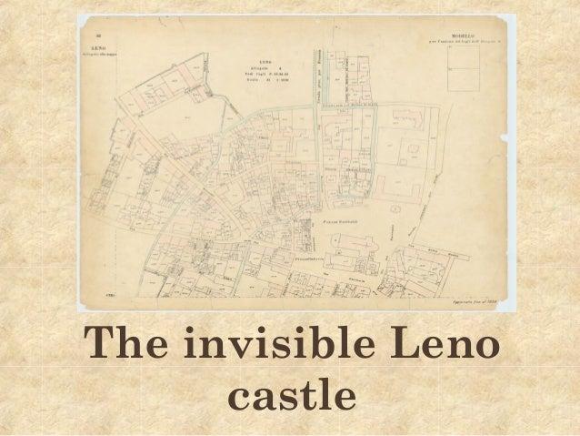 The invisible Leno castle