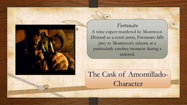 the cask of amontillado character analaysis Above all else, this othello character analysis reveals that shakespeare's othello has gravitas  analaysis discover emilia from shakespeare's 'othello.