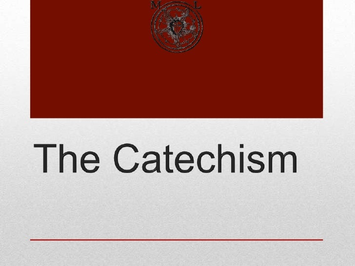 The Catachism - Confession