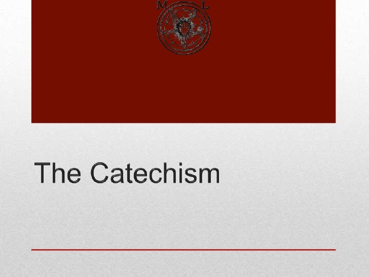 The Catechism<br />
