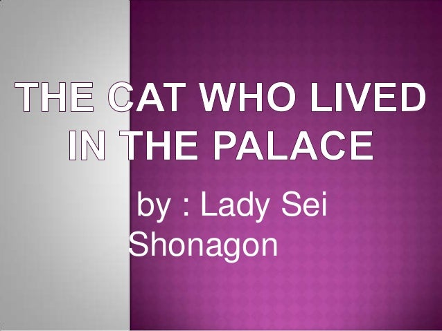 The cat who lived in the palace by lady sei shonagon