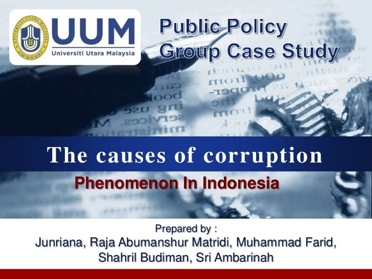 CompanyLOGO     The causes of corruption          Phenomenon In Indonesia                      Prepared by :   Junriana, R...