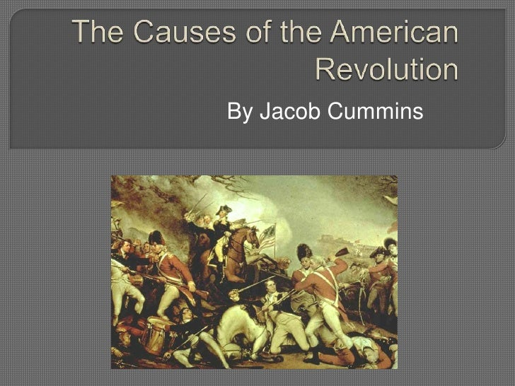 an analysis of the causes of the american revolution Howard zinn's critical history of the american revolution against british rule and its impact on ordinary people.