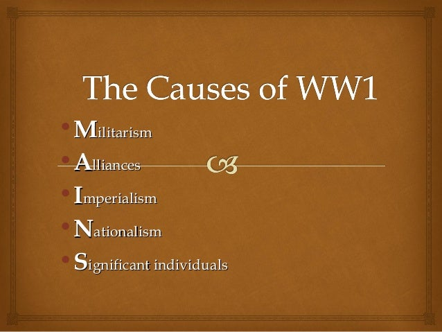 Causes of World War 1 - All About World War ONE