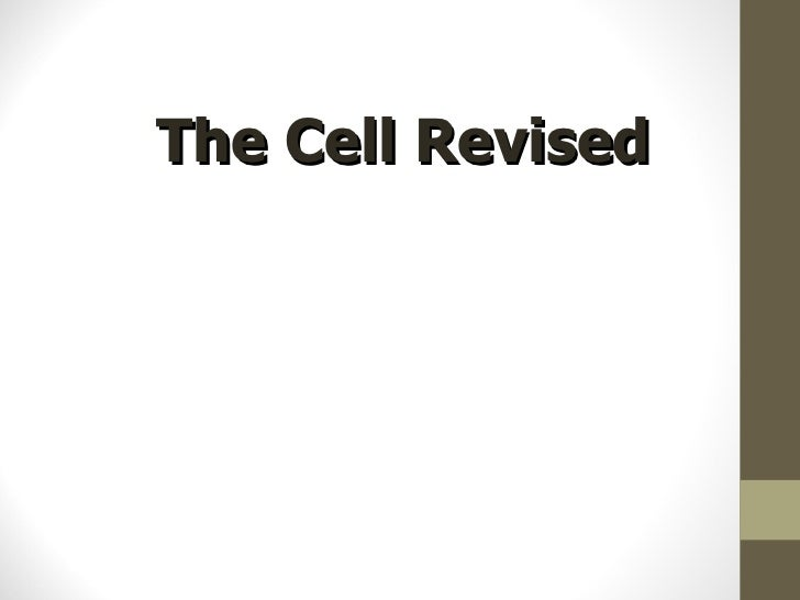 The cell and tissues