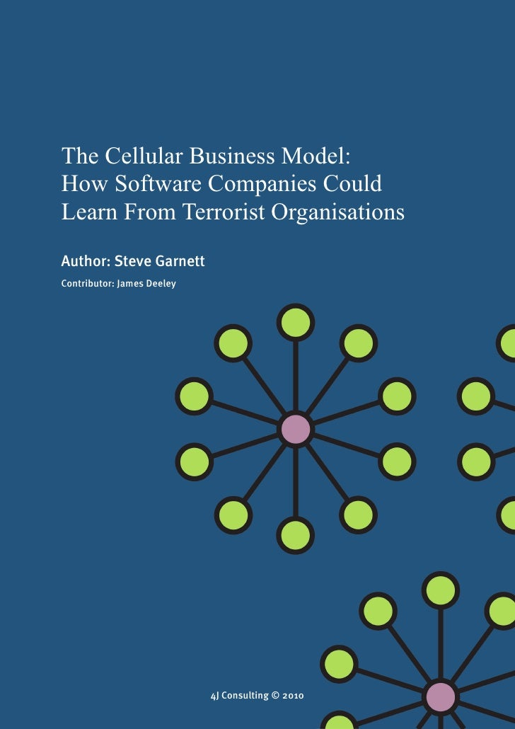 The Cellular Business Model: How Software Companies Could Learn From Terrorist Organisations                              ...