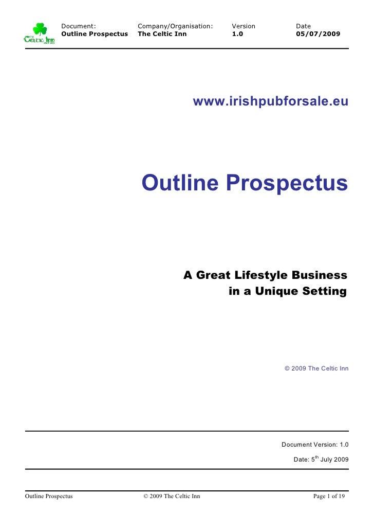 Document:            Company/Organisation:    Version       Date              Outline Prospectus   The Celtic Inn         ...