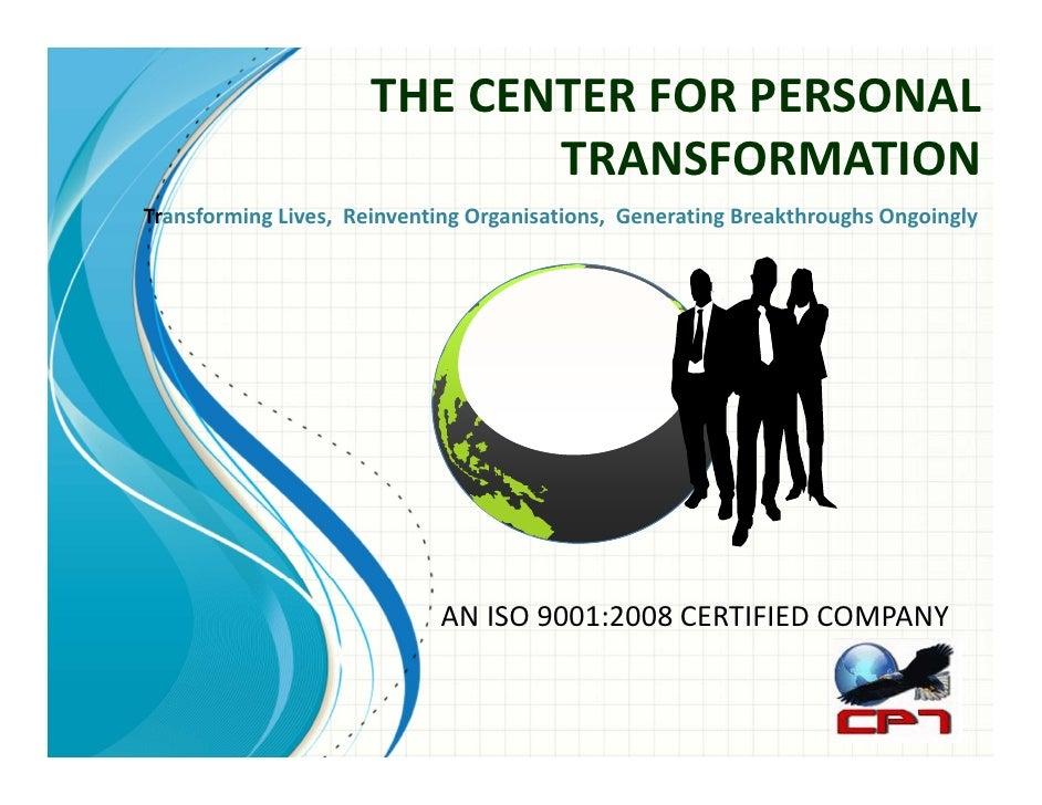 THECENTERFORPERSONAL                             TRANSFORMATIONTransformingLives,ReinventingOrganisations,Gener...