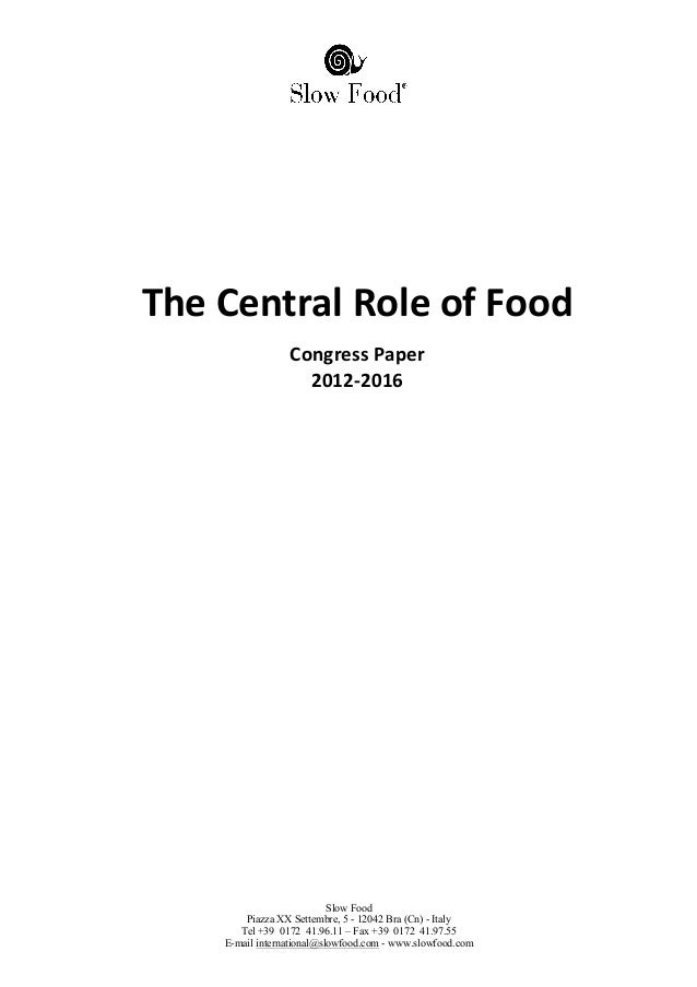 The central role of food slow food