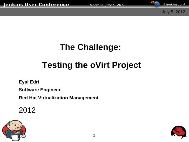 The challenge - testing the oVirt project