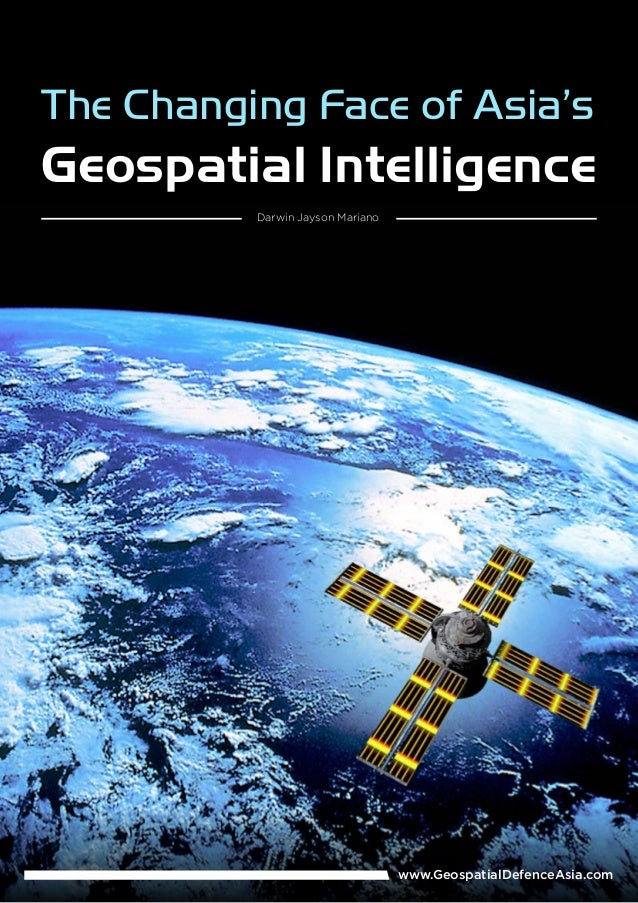 The Changing Face of Asia's Geospatial Intelligence