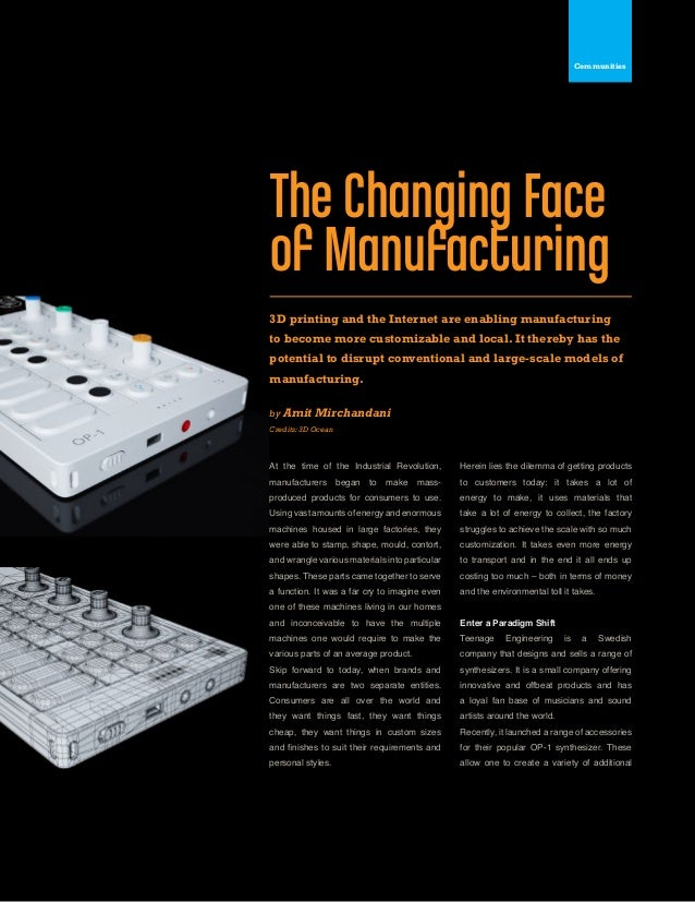 Kuliza Social Technology Quarterly Issue 07 453D printing and the Internet are enabling manufacturingto become more custom...