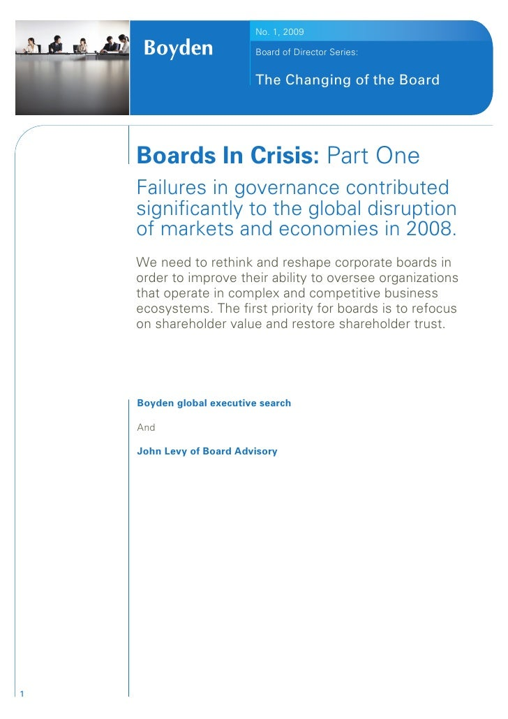 No. 1, 2009                             Board of Director Series:                              The Changing of the Board  ...