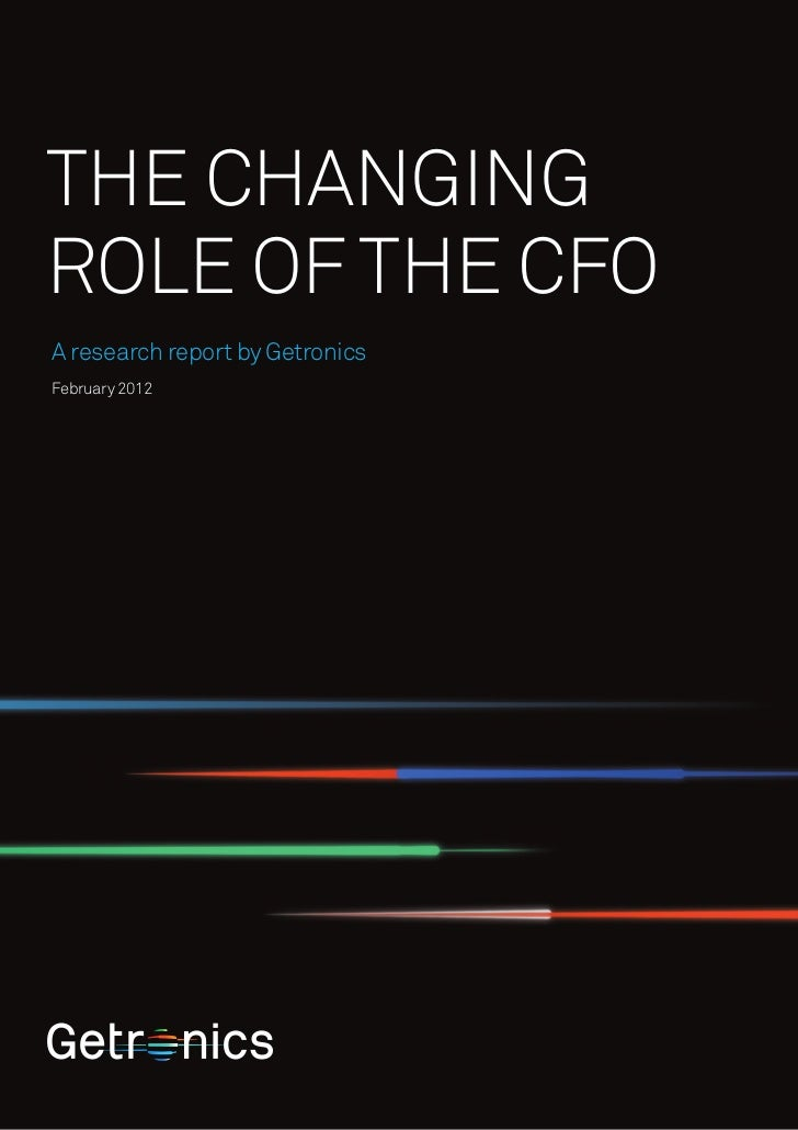 The ChangingRole of the CFOA research report by GetronicsFebruary 2012
