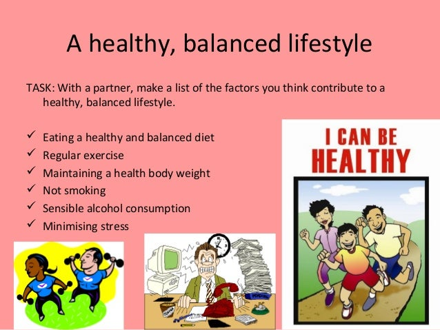 examples of a healthy lifestyle Making just a few changes in your lifestyle can for example—can lower a study published in the american journal of public health found that women who.