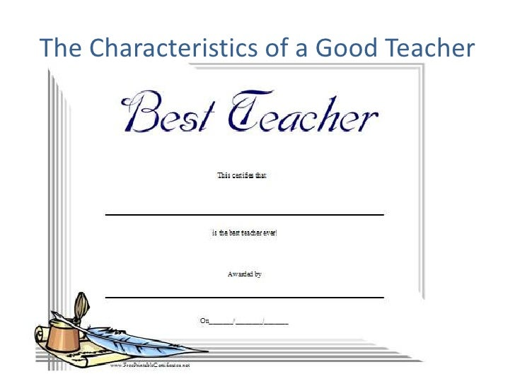 The Characteristics of a Good Teacher<br />