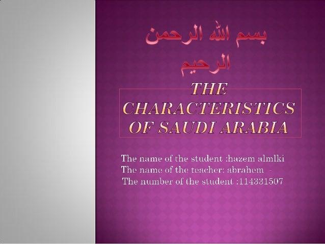 The characteristics of saudi arabia