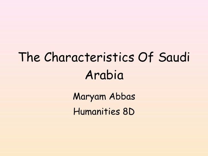 The+Characteristics+Of+Saudi+Arabia