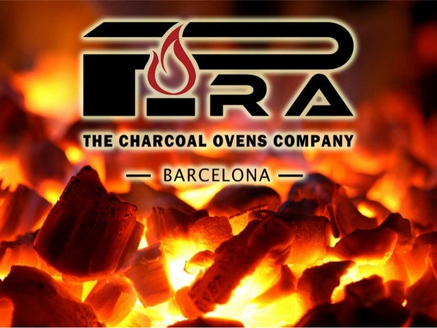 www.piracharcoalovens.com ENJOYING THE REAL FLAVOUR! The charcoal ovens are the perfect option to get the authentic grilli...