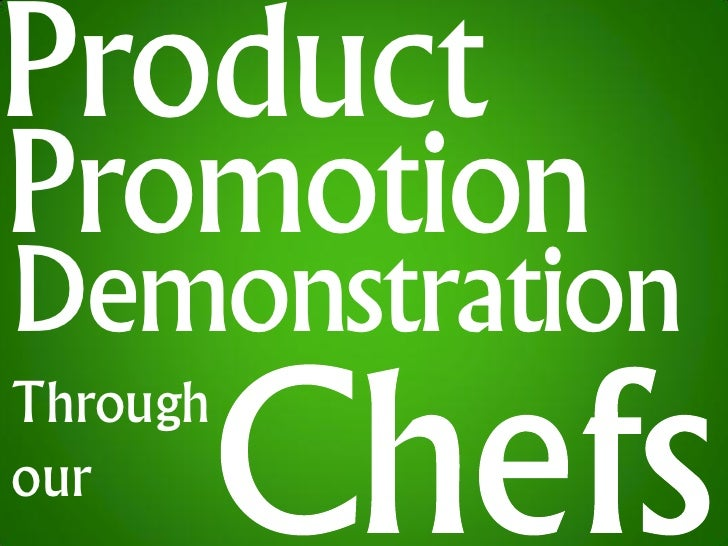 The Chef Alliance Product Demonstration
