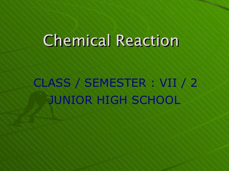 The chemical of reaction