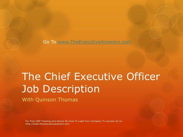 The chief executive officer job description - Job description for chief executive officer ...